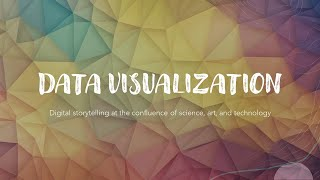 DataViz2021 Meeting 1: Introductions and Course Overview