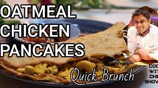 Oatmeal Chicken Pancake l   오트…
