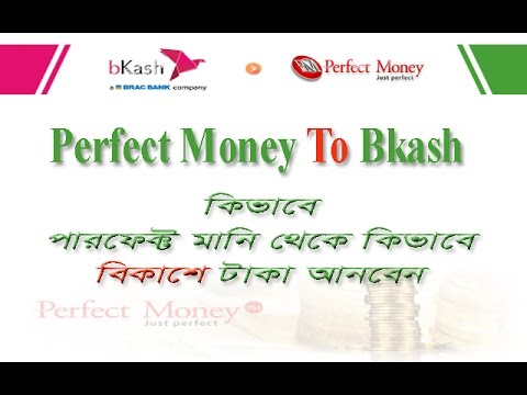 How to Send money perfect money to Bkash