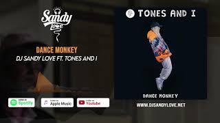 Dj Sandy Love Ft  Remix Dance Monkey