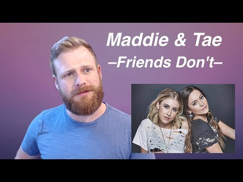 Maddie & Tae - Friends Don't | REACTION