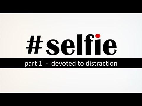 #Selfie – Part 1 – Pastor Raymond Woodward