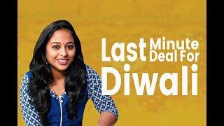 Last Minute Deal For Diwali