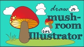 Illustrator - Mushroom Cartoon Illustration