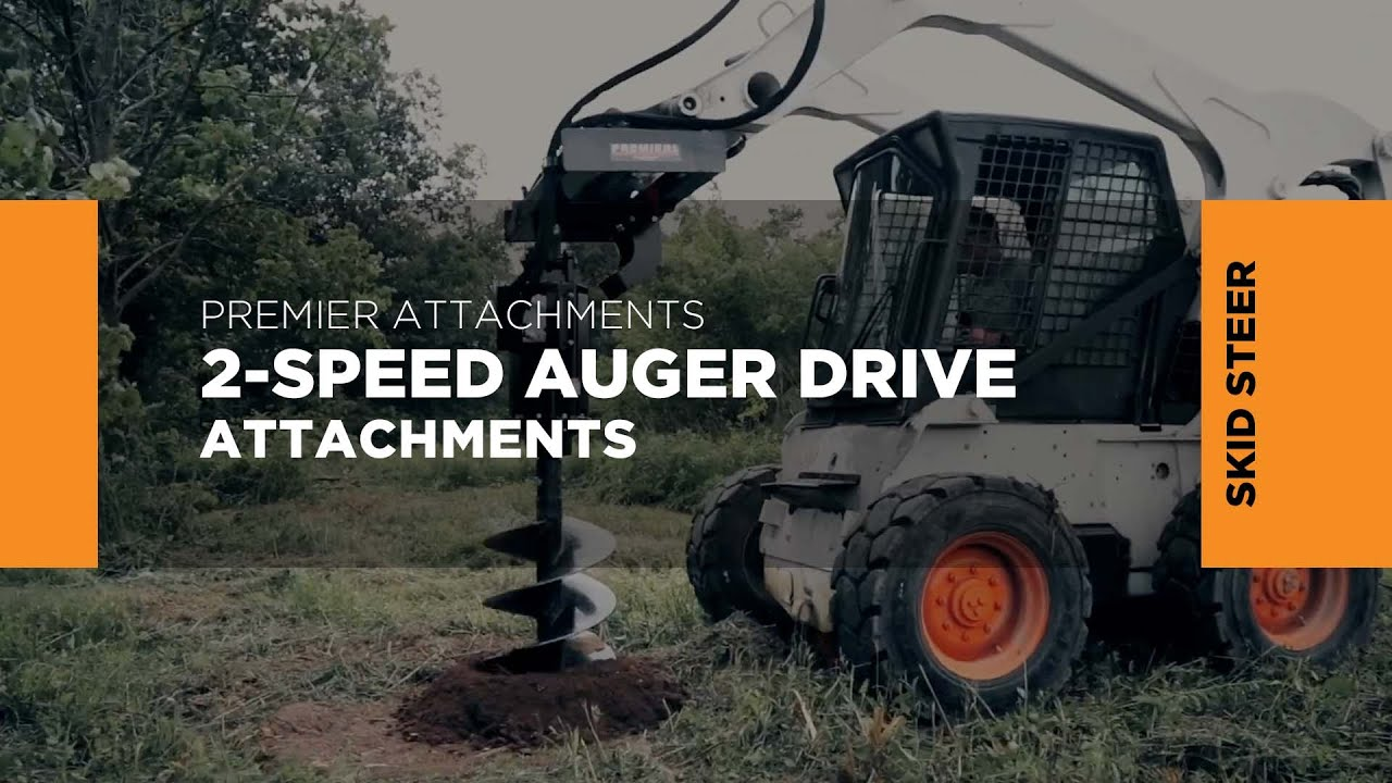 Skid Steer 2-Speed Earth Auger Systems | Premier Auger