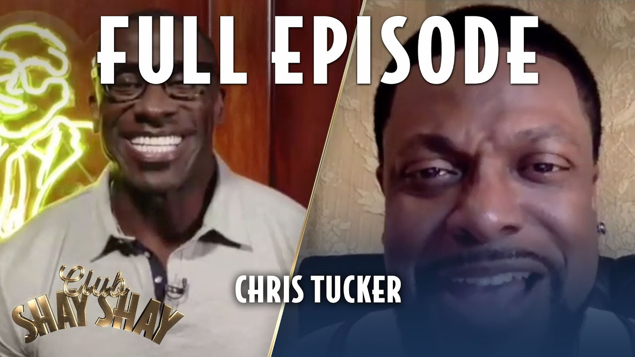 Download Chris Tucker FULL EPISODE | EPISODE 18 | CLUB SHAY SHAY