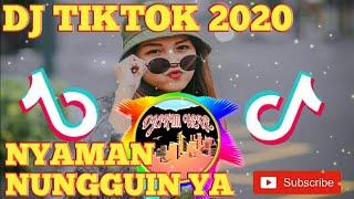 Download DJ NYAMAN ANDMESH NUNGGUIN YA TIKTOK 2020