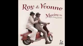 Roy & Yvonne - I Dig You Baby