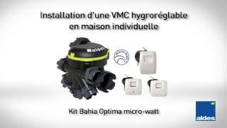 Installation Vmc Hygro Bahia Optima Microwatt Aldes Youtube