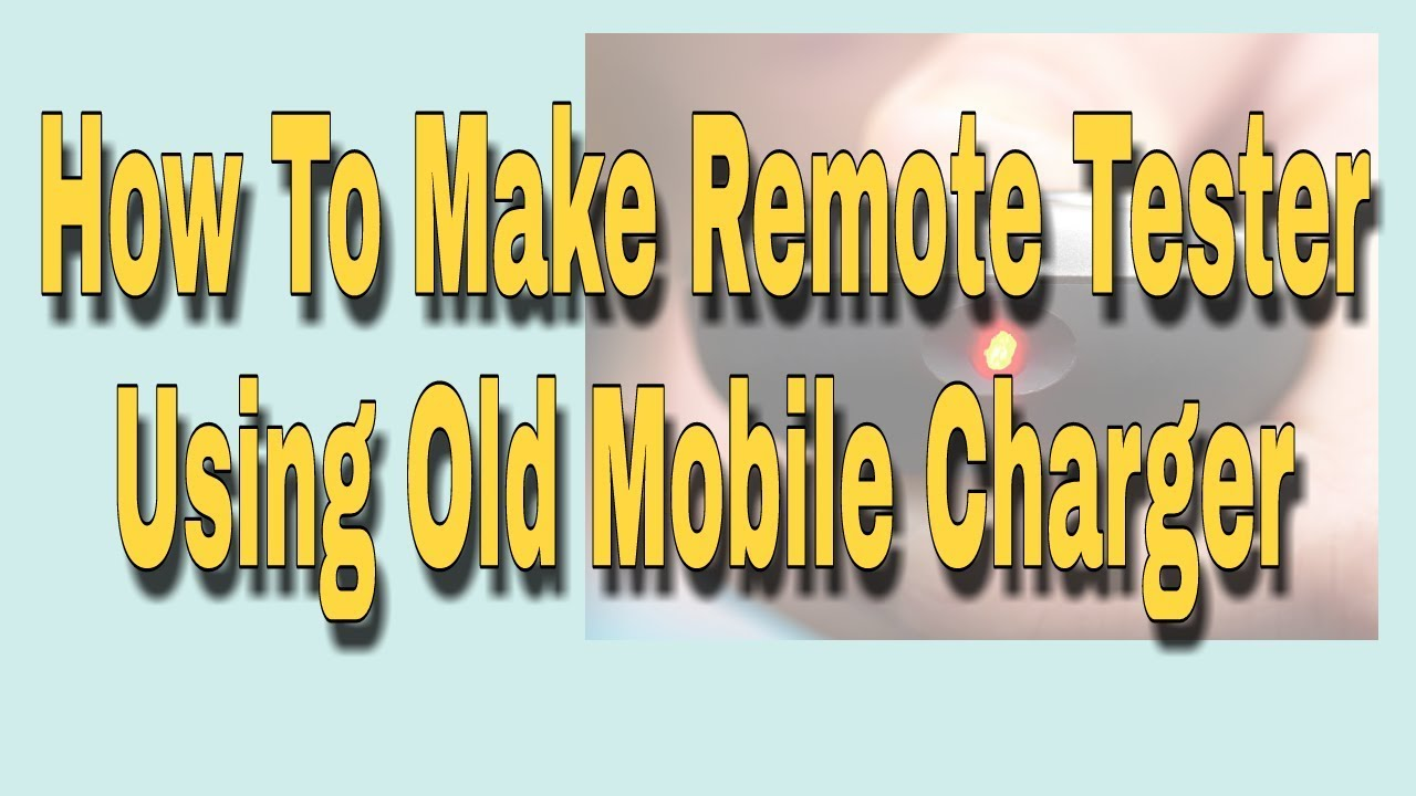 How To Make Remote Tester Using Old Mobile Charger Ir Sensor Diagram Circuit Piezo Buzzer