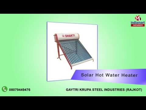 Solar Water Heaters by Gaytri Krupa Steel Industries, Rajkot
