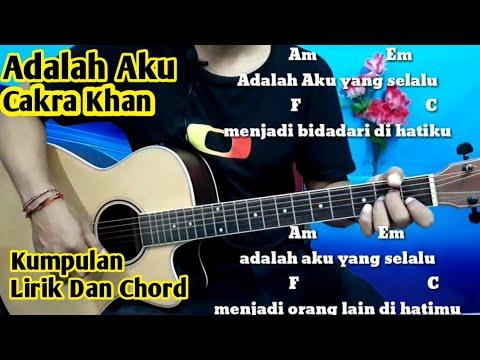 Chord Cakra Khan Adalah Aku - Tutorial By Darmawan Gitar