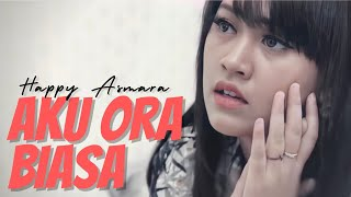 Download lagu Happy Asmara - Aku Ora Biasa | Official Music Video
