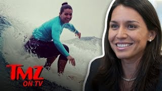Presidential Hopeful Tulsi Gabbard Is A Surfer! | TMZ TV