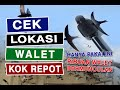 Cek Lokasi Walet  Mp3 - Mp4 Download