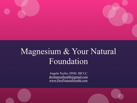 Magnesium & Your Natural Foundation