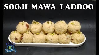 SOOJI MAWA LADDOO RECIPE | FESTIVE SPECIAL | SHEEBA CHEF