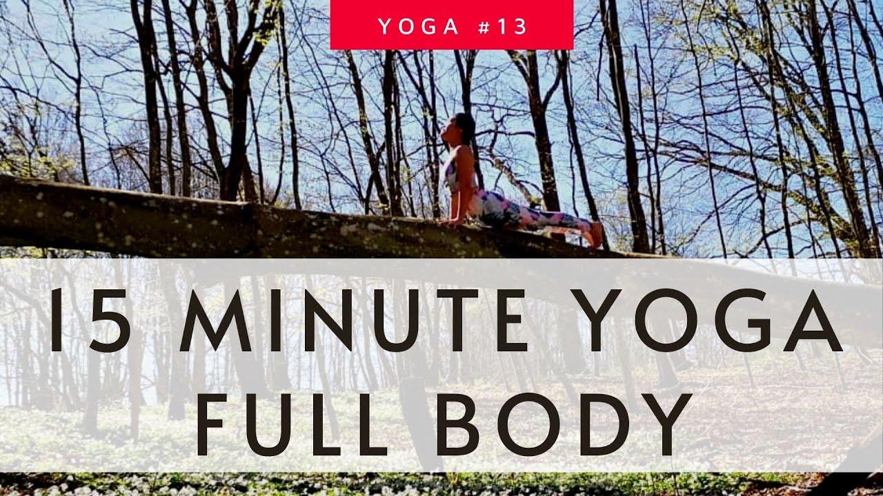 Vinyasa Yoga For Beginners 15 Minute Yoga Full Body | Twist Balance Backbend