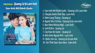 TNCD 544 - Sao Anh Nỡ Đành Quên (Quang Lê & Lam Anh)