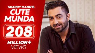 Download Cute Munda - Sharry Mann (Full Video Song) | Parmish Verma | Punjabi Songs 2019 | Lokdhun Punjabi Mp3 and Videos