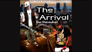 Ezp Moneyman -The Arrival Full Mixtape DJ Villian (Canada/USA)