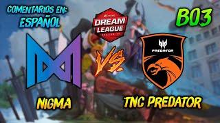 Nigma vs TNC Predator ► DreamLeague Season 13 ( Día 1 )😍 | Dota 2