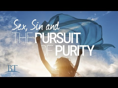 Beyond Today -- Sex, Sin and the Pursuit of Purity