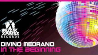 Divino Medrano - In The Beginning - Tech House