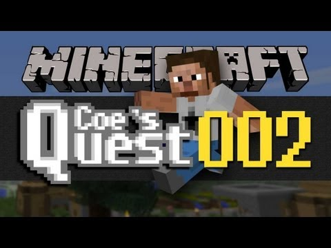 Coe's Quest - E002 - Nice Everything...
