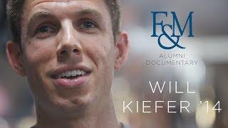 Alumni Documentary: Will Kiefer '14