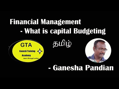 What is capital Budgeting (Tamil)