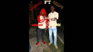 Atamick FT Chaps - Watch the move wa yo Mek Nov-11- 2014 GANGLAND RIDDIM