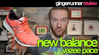 NEW BALANCE VAZEE PACE REVIEW | The Ginger Runner