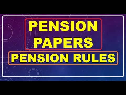 Pension Papers & Rules