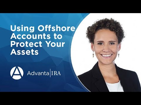 Using Offshore Accounts to Protect Your Assets