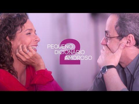 Trailer do filme Pequeno dicionário amoroso 2