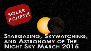 What Is A Solar Eclipse? - Stargazing Skywatching Astronomy For Kids Ep 1