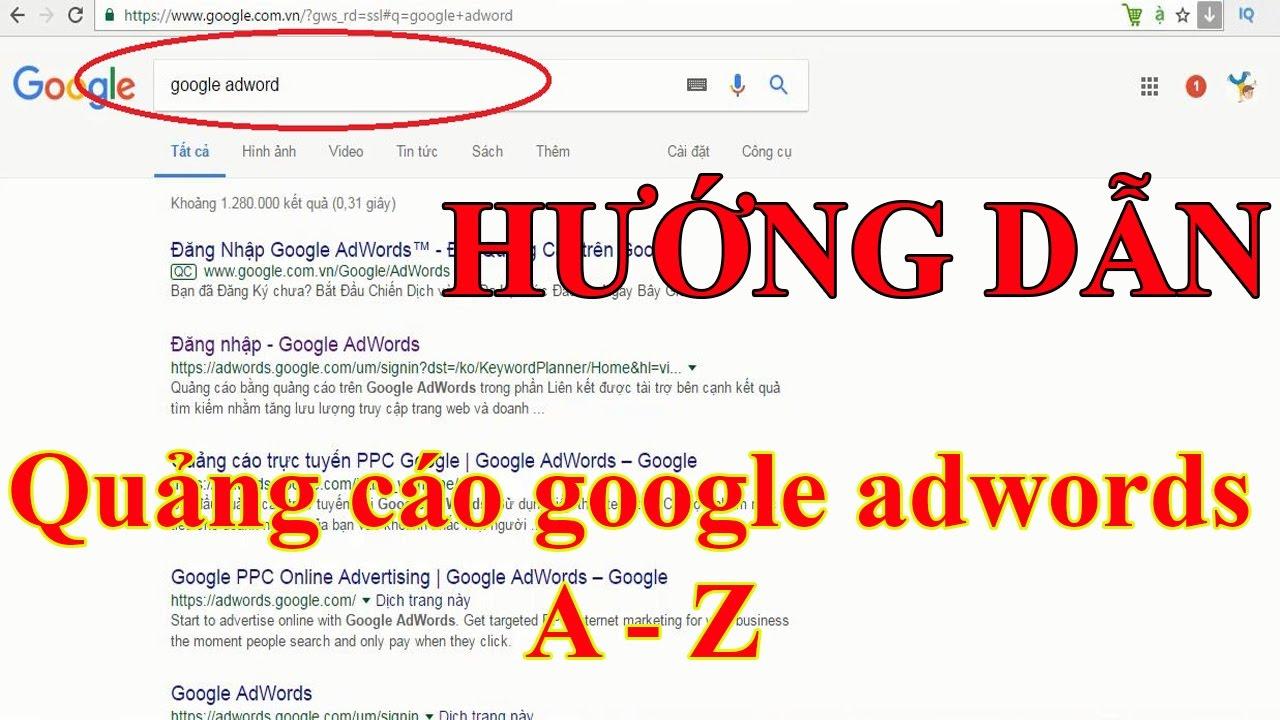Hướng dẫn chạy quảng cáo google adword từ A-Z cho người mới