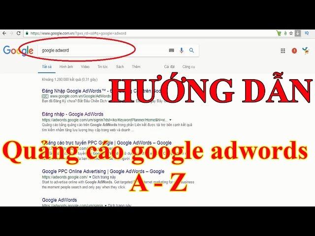 [Tuấn Bùi] Hướng dẫn chạy quảng cáo google adword từ A-Z cho người mới