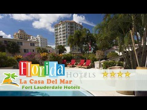 La Casa Del Mar - Fort Lauderdale Hotels, Florida