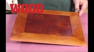 Wood Finishing with French Polish - WOOD magazine