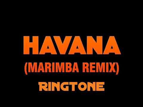 HAVANA Marimba Remix Rington *Download The Link Below*