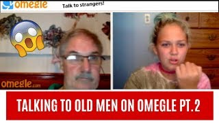TALKING TO OLD GUYS ON OMEGLE PT.2 **Omegle Trolling**