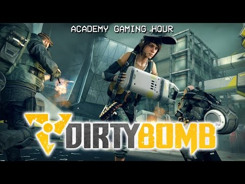 Academy Gaming Hour w/ Dirty Bomb