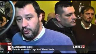 """TG CANALE 2_SANTERAMO IN COLLE: VISITA DEL LEADER DELLA """"LEGA NORD"""" MATTEO SALVINI"""