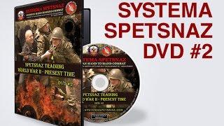 RUSSIAN SYSTEMA SPETSNAZ TRAINING - World War II - Present Time