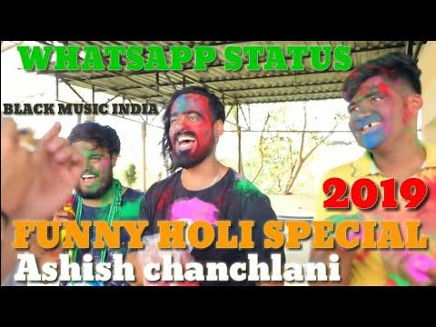 Ashish Chanchlani Holi Special Funny Comedy WhatsApp Status 2019