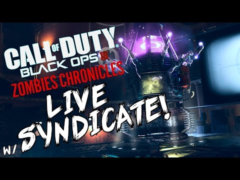 "Black Ops 3:  ""Kino Der Toten"" - ZOMBIE CHRONICLES *LIVESTREAM* w/ Syndicate!"