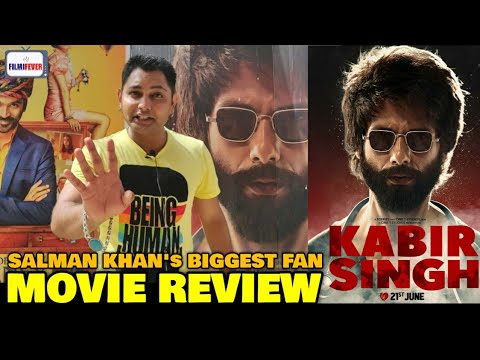 Salman Khan's Biggest Fan REVIEW on Kabir Singh Movie | Shahid Kapoor | Sandeep Reddy Vanga