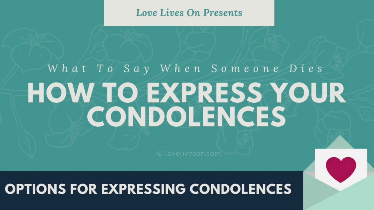 Condolences 275 Best Messages You Can Use Love Lives On